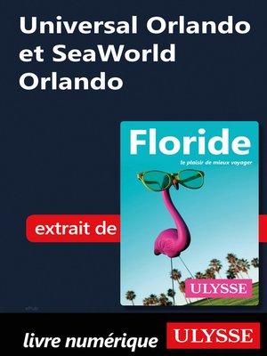 cover image of Universal Orlando et SeaWorld Orlando