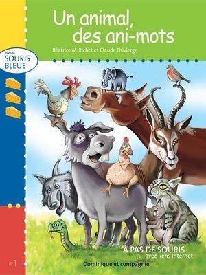 cover image of Un animal, des ani-mots