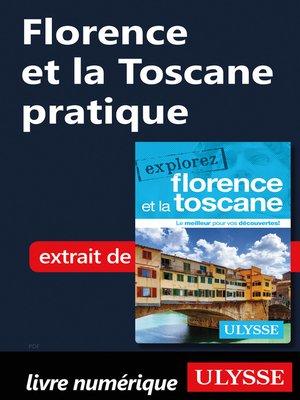 cover image of Florence et la Toscane pratique