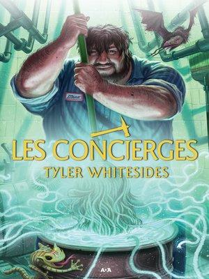 cover image of Les concierges