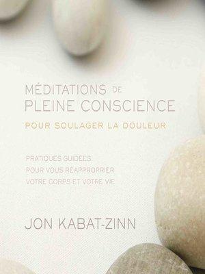 cover image of Méditations de pleine conscience pour soulager la douleur (N. Éd.)