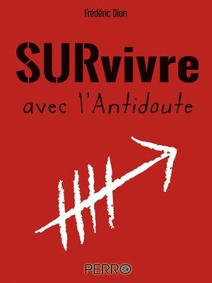 cover image of Survivre avec l'Antidoute
