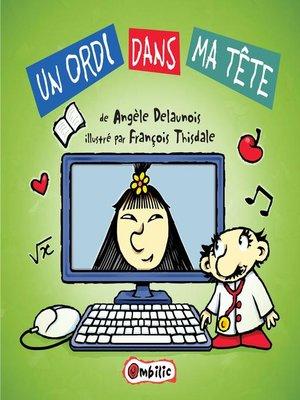 cover image of Un ordi dans ma tête