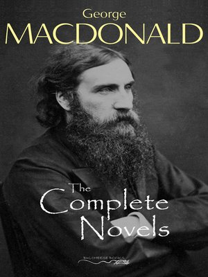 cover image of The Complete Novels of George MacDonald