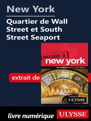 cover image of New York Quartier de Wall Street et South Street Seaport