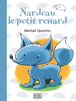 cover image of Nardeau 1--Nardeau, le petit renard