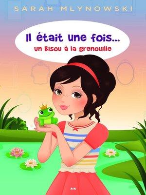 cover image of Un bisou à la grenouille