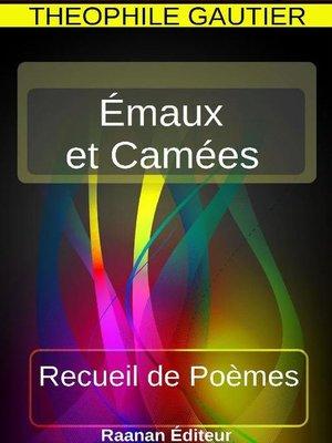 cover image of Émaux et Camées