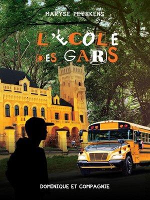 cover image of L'école des gars