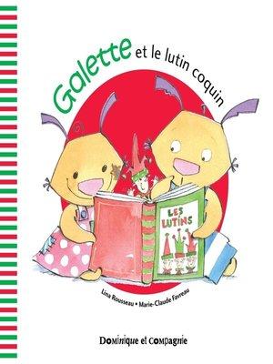 cover image of Galette et le lutin coquin