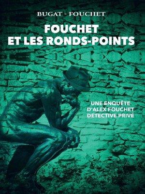 cover image of Fouchet et les ronds-points