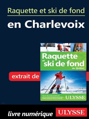 cover image of Raquette et ski de fond en Charlevoix