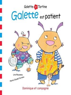 cover image of Galette est patient
