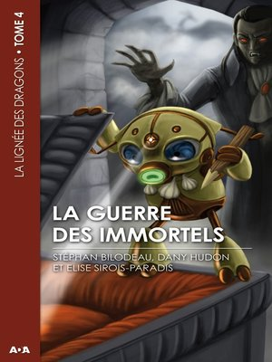 cover image of La guerre des immortels