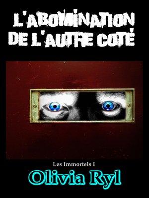 cover image of L'abomination de l'autre coté