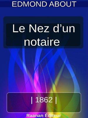 cover image of Le Nez d'un notaire