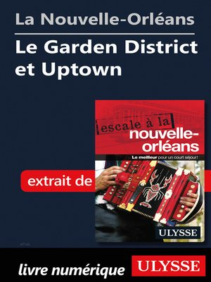cover image of La Nouvelle-Orléans--Le Garden District et Uptown