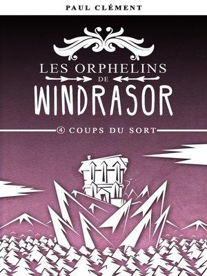 cover image of Coups du Sort (Les Orphelins de Windrasor épisode 4)