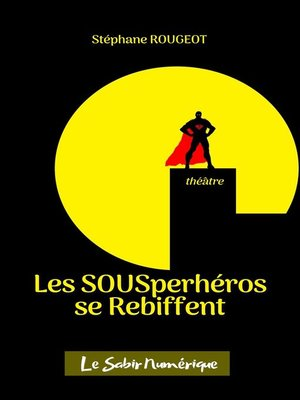 cover image of Les SOUSper-héros se Rebiffent