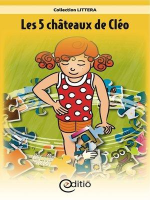 cover image of Les 5 châteaux de Cléo