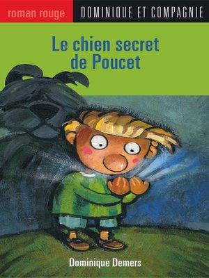 cover image of Le chien secret de Poucet