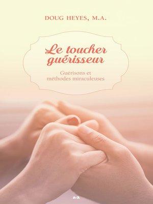 cover image of Le toucher guérisseur