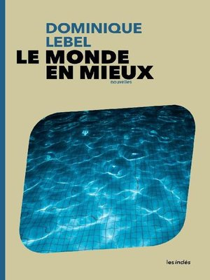 cover image of Le Monde en mieux