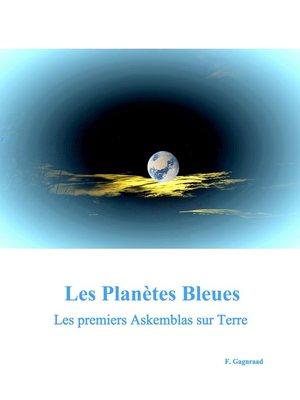 cover image of Les Planètes Bleues