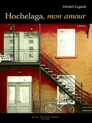 cover image of Hochelaga, mon amour