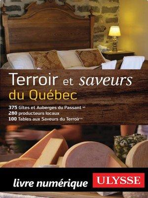 cover image of Terroir et saveurs du Québec