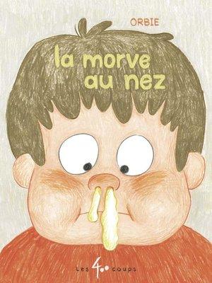 cover image of La morve au nez