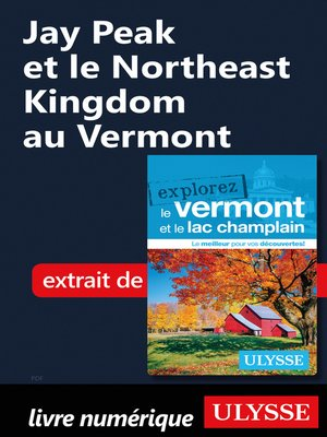 cover image of Jay Peak et le Northeast Kingdom au Vermont