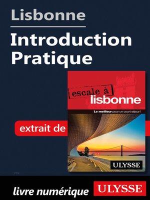cover image of Lisbonne--Introduction Pratique