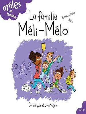 cover image of La famille Méli-Mélo