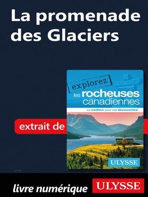 cover image of La promenade des Glaciers