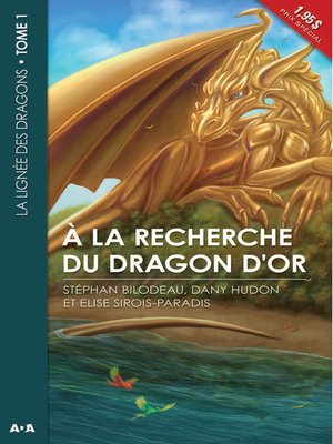 cover image of À la recherche du dragon d'or