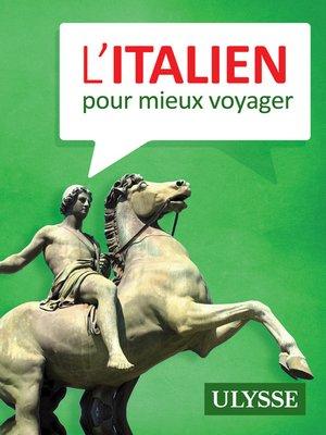 cover image of L'italien pour mieux voyager
