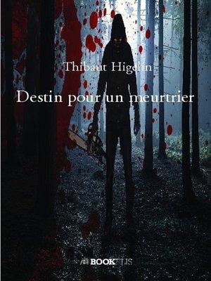 cover image of Destin pour un meurtrier