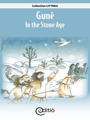 cover image of Guné – In the Stone Age