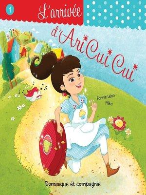 cover image of L'arrivée d'Ari Cui Cui