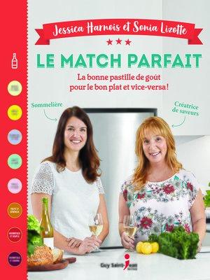 cover image of Le match parfait