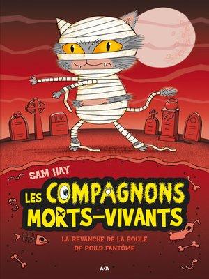cover image of La revanche de la boule à poils fantôme