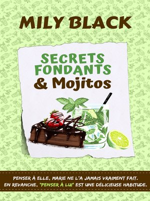 cover image of Secrets fondants et mojitos