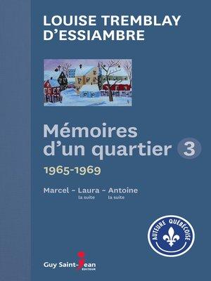 cover image of Mémoires d'un quartier 3