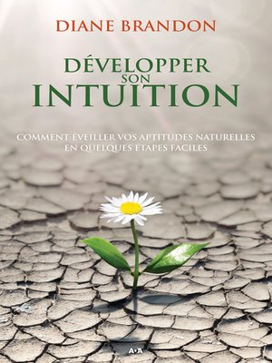 cover image of Développer son intuition