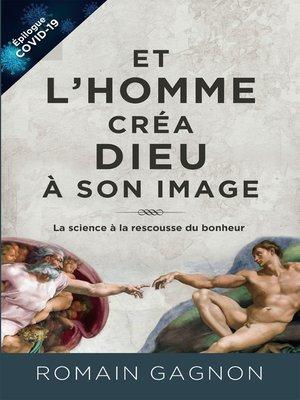 cover image of Et l'homme créa Dieu à son image, 3e édition