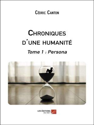 cover image of Chroniques d'une humanité