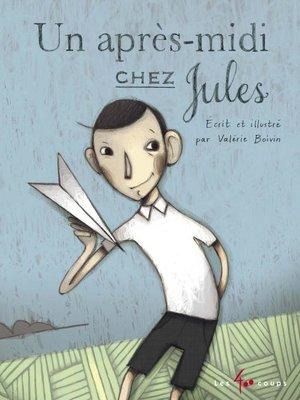 cover image of Un après-midi chez Jules