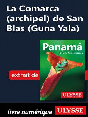 cover image of La Comarca (archipel) de San Blas (Guna Yala)