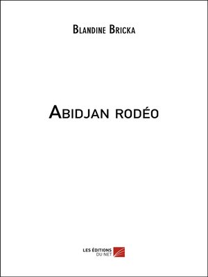cover image of Abidjan rodéo